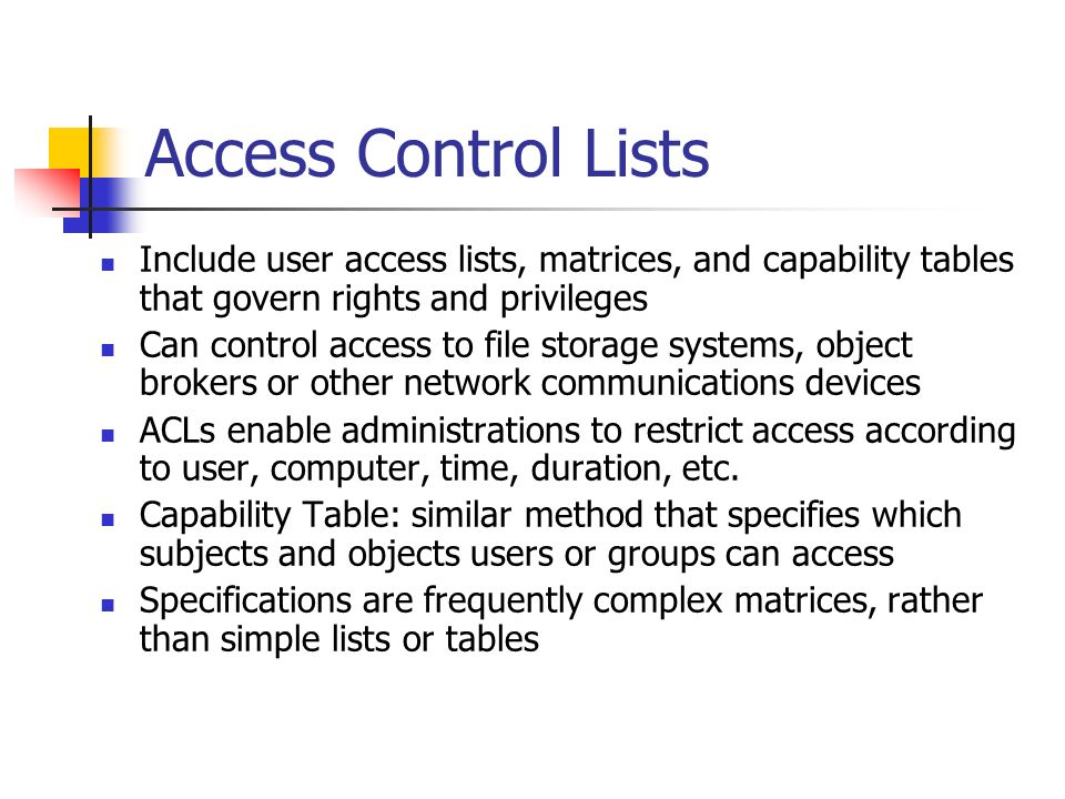 access control lists 2017-6-30 windows supports a set of functions that create an access control list (acl) or modify the access control entries  access control lists.