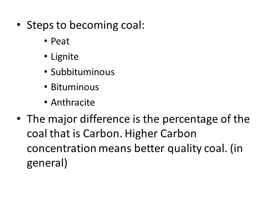 Steps to becoming coal:
