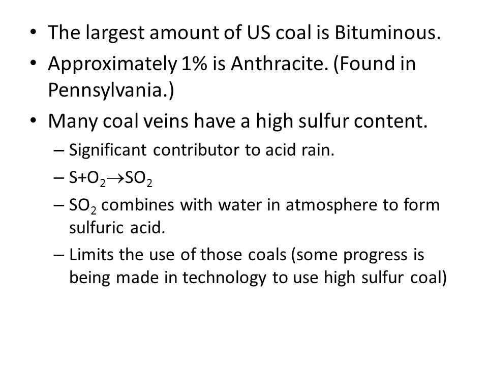 The largest amount of US coal is Bituminous.