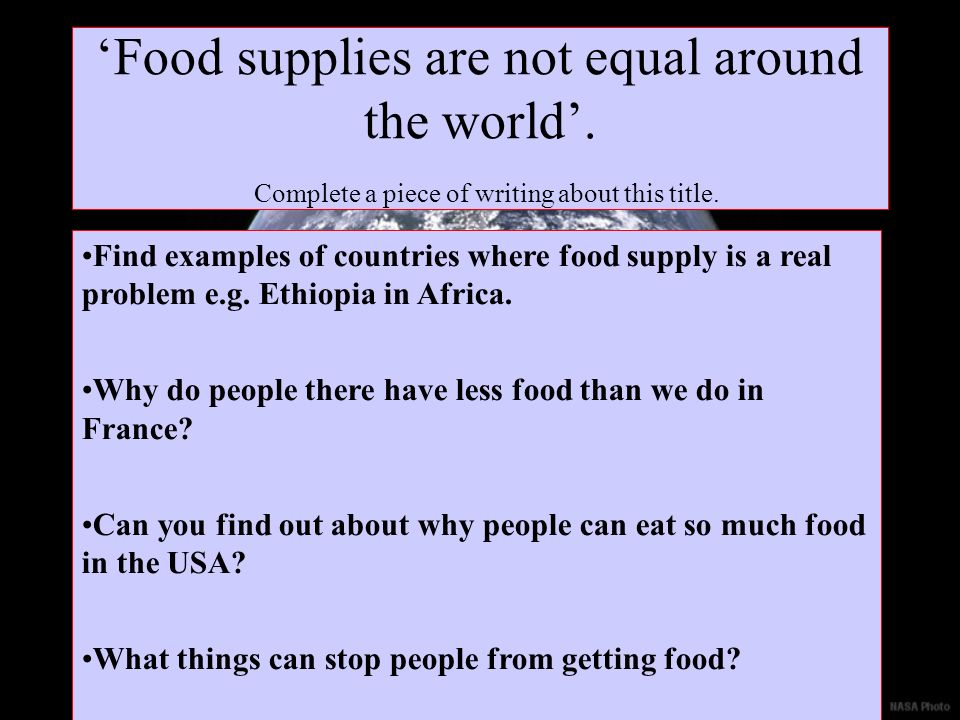 'Food supplies are not equal around the world'