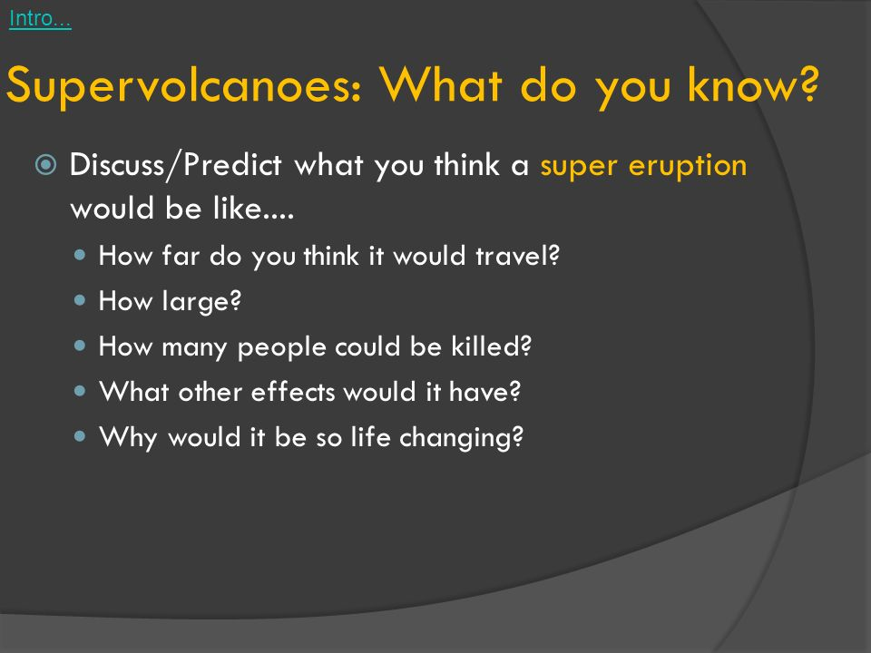 Supervolcanoes: What do you know