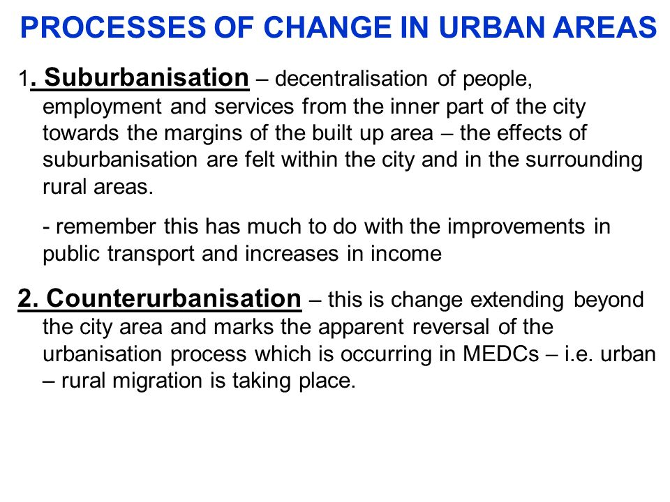 PROCESSES OF CHANGE IN URBAN AREAS
