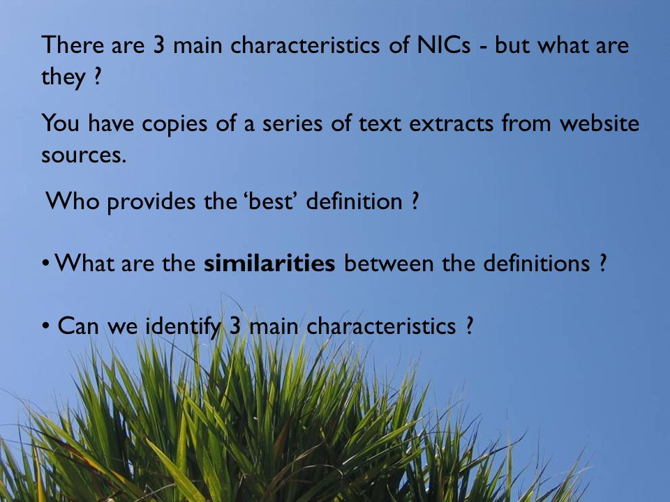 There are 3 main characteristics of NICs - but what are they