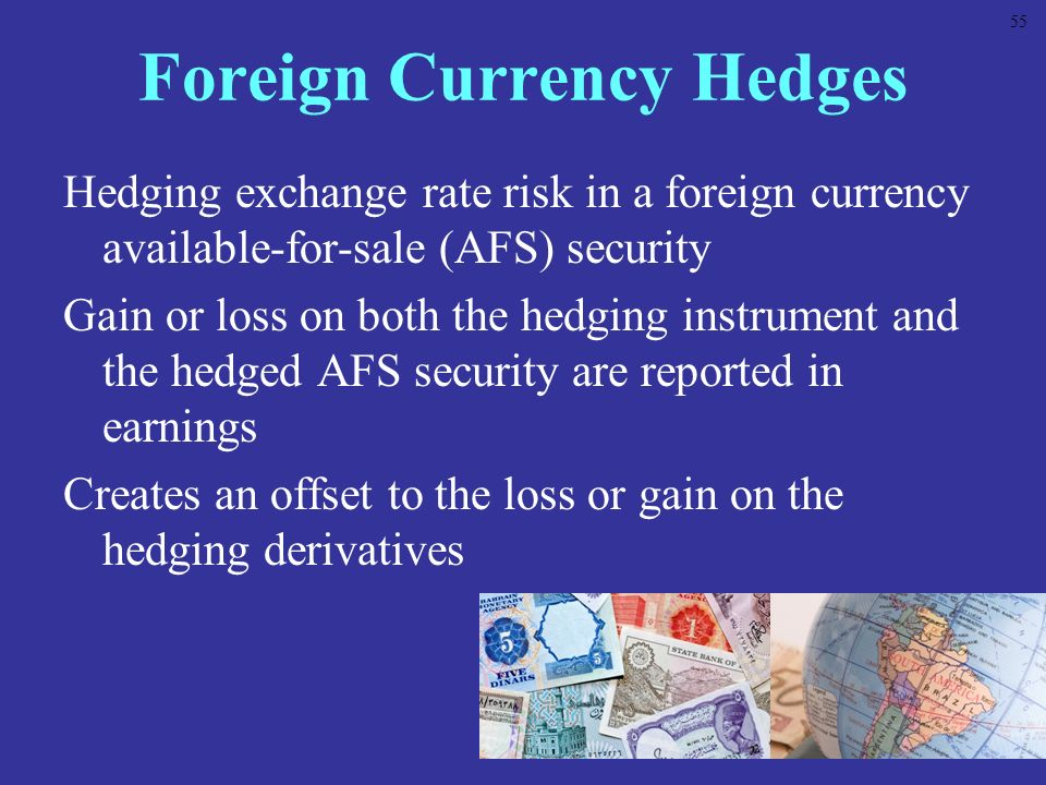 Foreign Currency Hedges