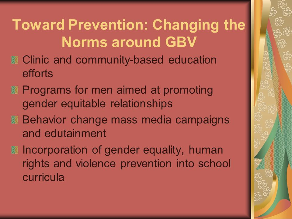 Toward Prevention: Changing the Norms around GBV