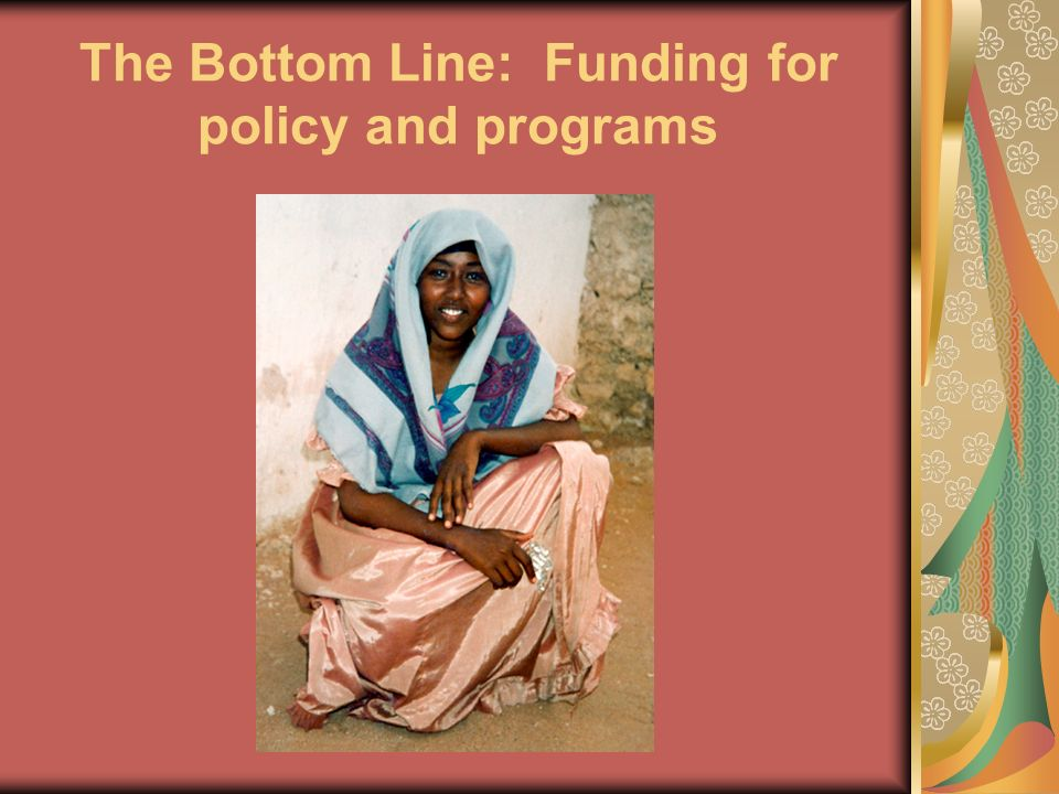 The Bottom Line: Funding for policy and programs