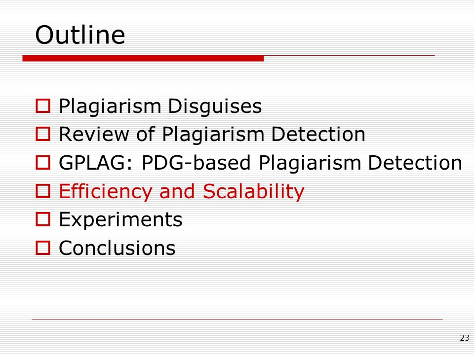 Outline Plagiarism Disguises Review of Plagiarism Detection