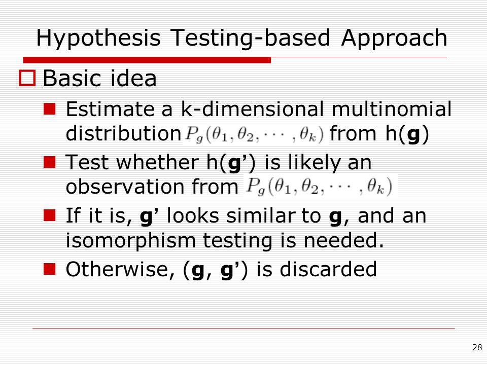 Hypothesis Testing-based Approach
