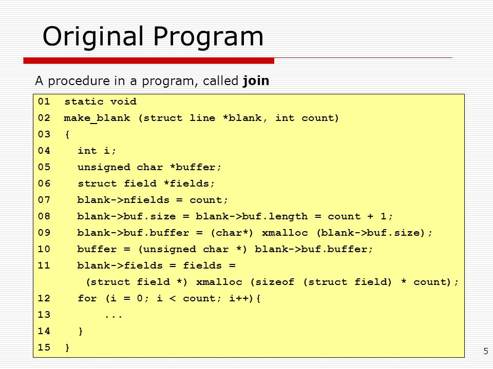 A procedure in a program, called join