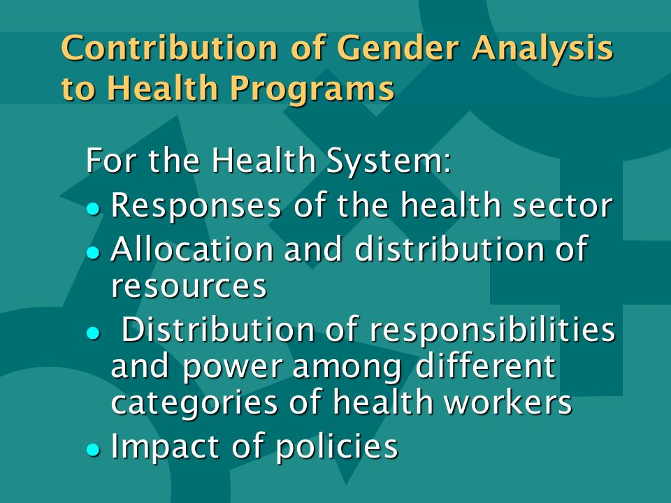 Contribution of Gender Analysis to Health Programs