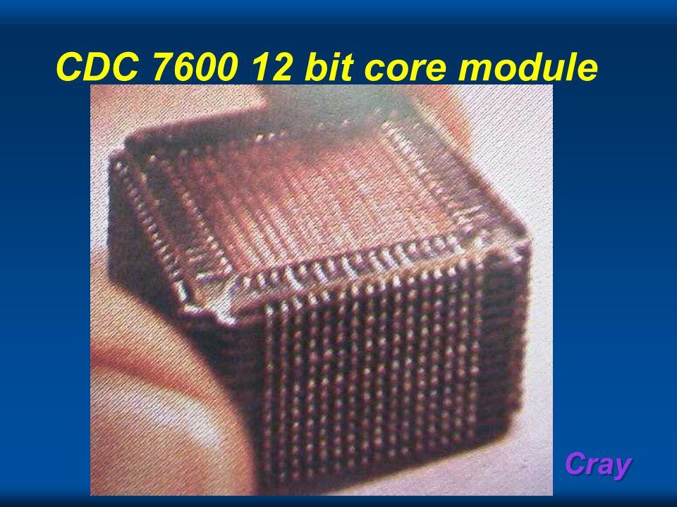 CDC 7600 12 bit core module
