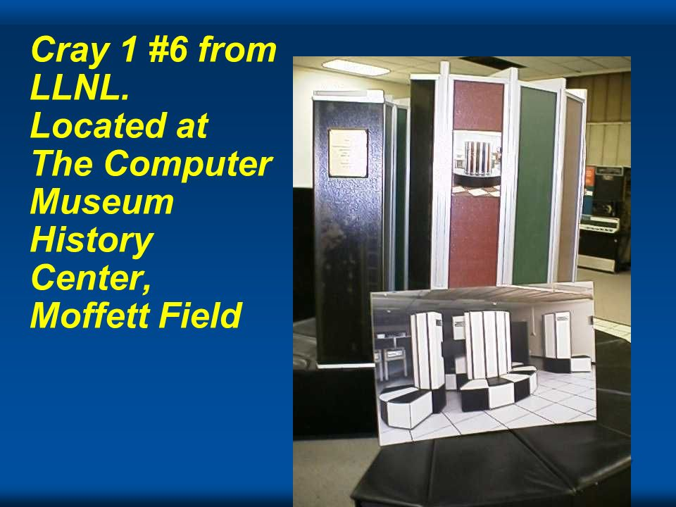 Cray 1 #6 from LLNL. Located at The Computer Museum History Center, Moffett Field