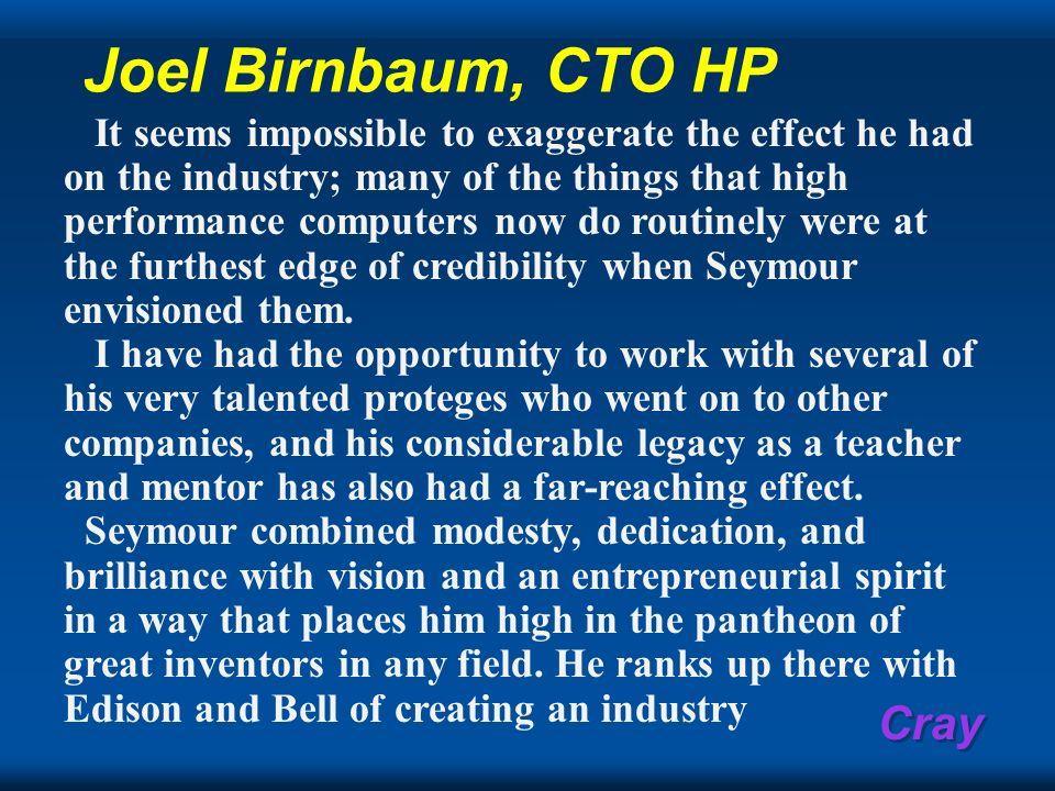 Joel Birnbaum, CTO HP