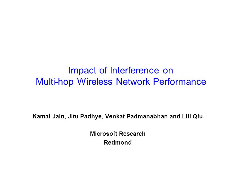 Impact of Interference on Multi-hop Wireless Network Performance