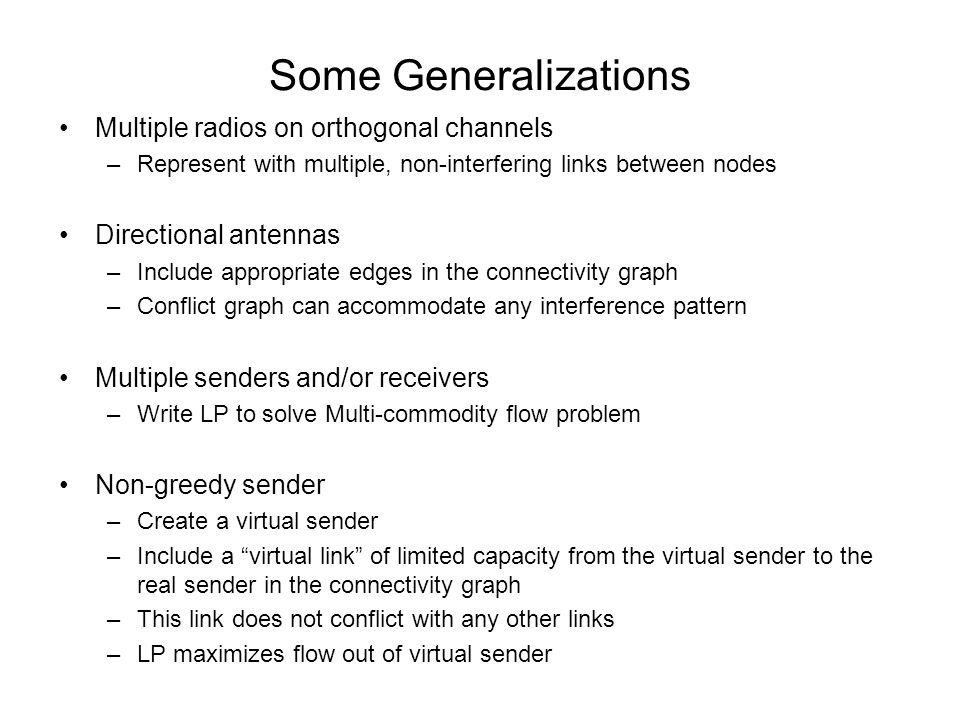 Some Generalizations Multiple radios on orthogonal channels