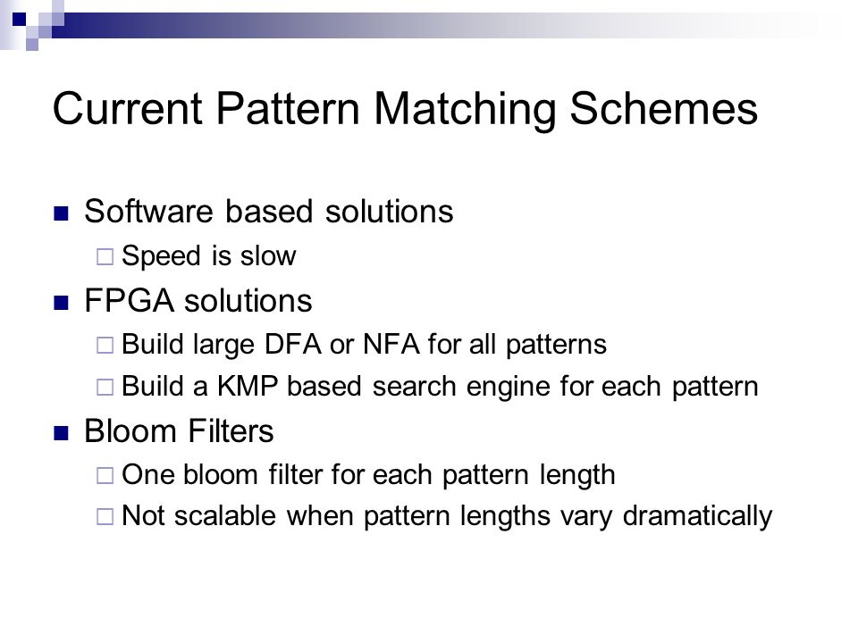 Current Pattern Matching Schemes