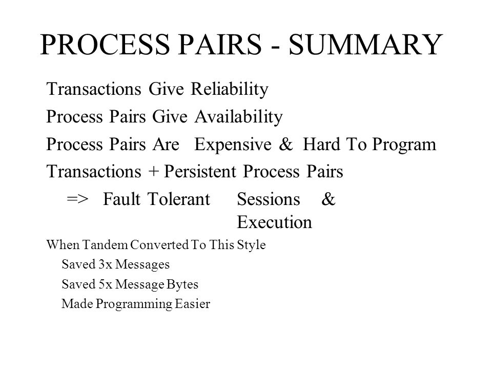 PROCESS PAIRS - SUMMARY