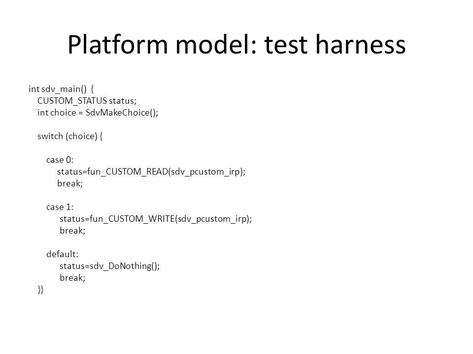 Platform model: test harness