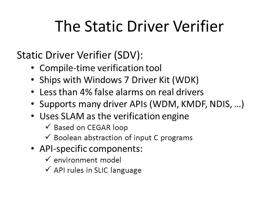The Static Driver Verifier
