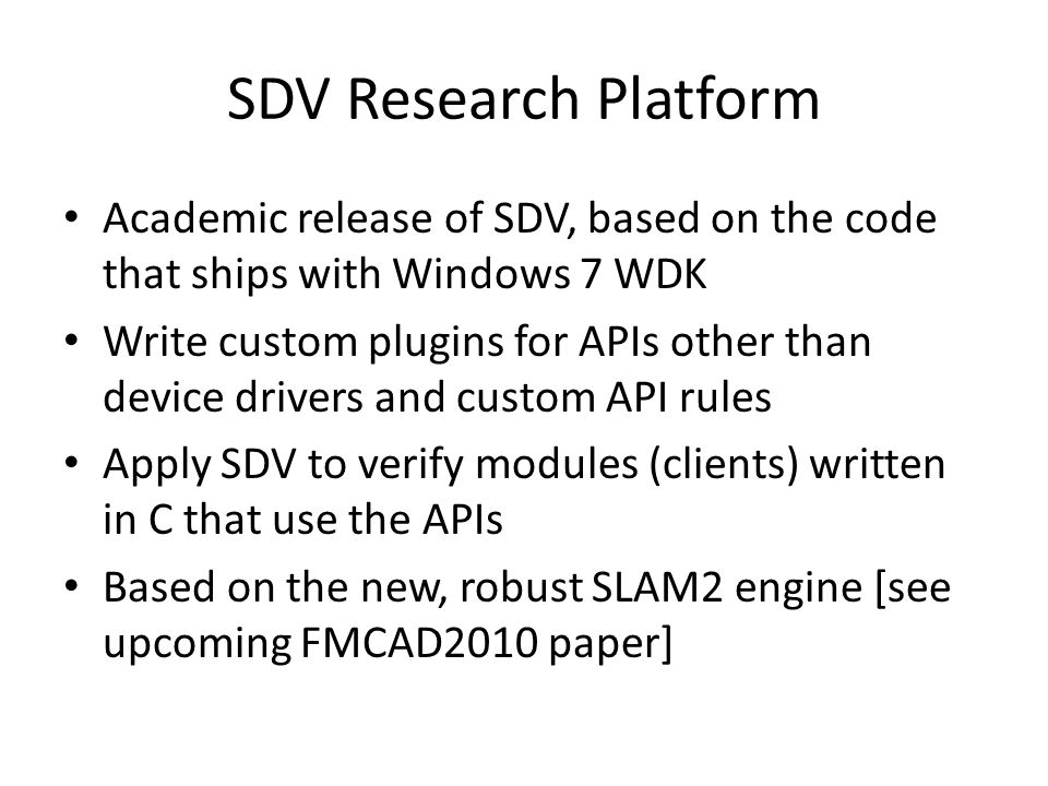 SDV Research Platform Academic release of SDV, based on the code that ships with Windows 7 WDK.