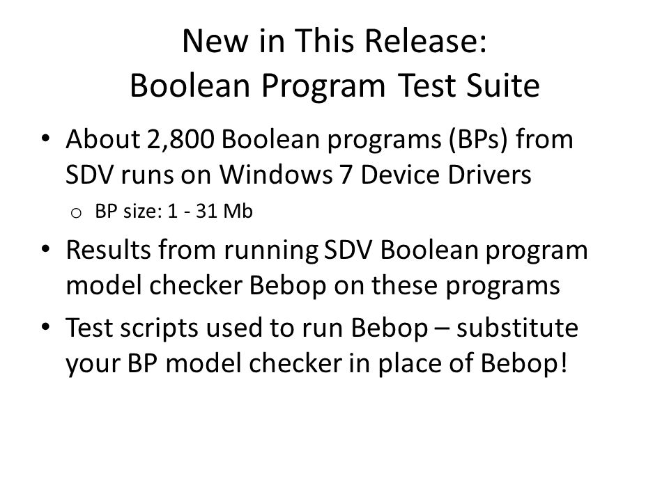 New in This Release: Boolean Program Test Suite