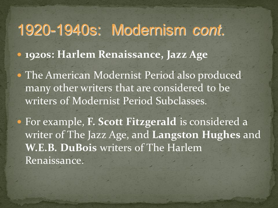 modernist and harlem renaissance essay What was the harlem renaissance and when did it begin this seemingly simple question reveals the complexities of the movement we know varyingly as the new negro renaissance, the new negro movement, the negro renaissance, the jazz age, or the harlem renaissance.