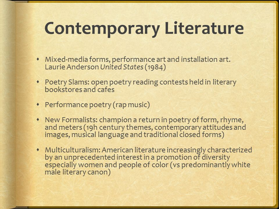 contemporary literature The term modern, in the context of history and art history, has three common meanings in discussion of history, it usually means either the period ca 1500-present (when history is divided into ancient, medieval, and modern) or the period ca 1800-present (when the divisions are ancient, medieval, early modern, and modern.