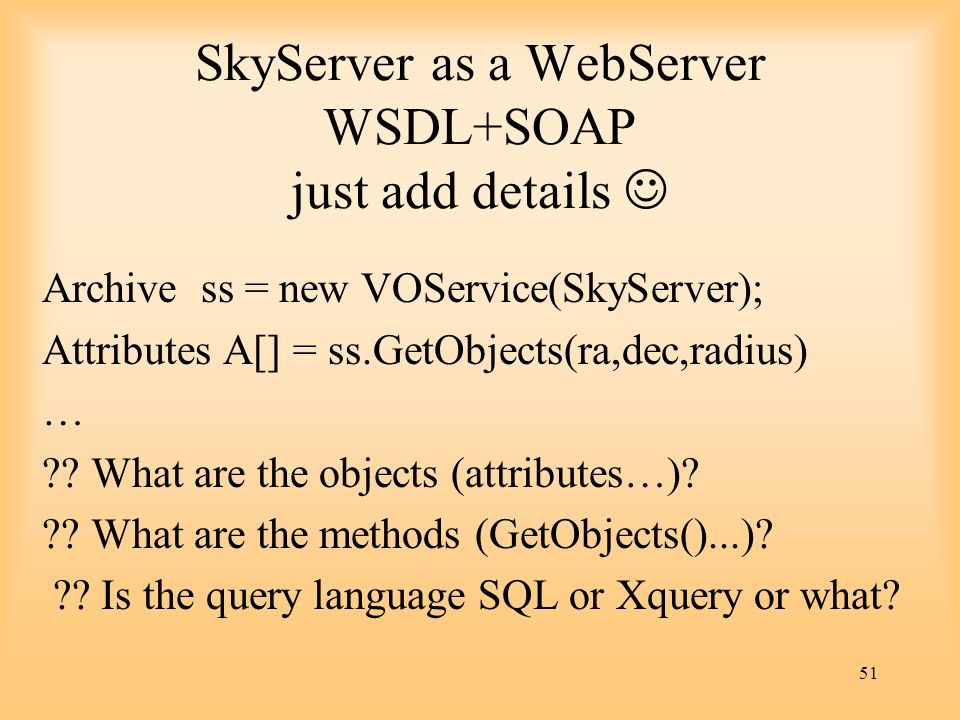 SkyServer as a WebServer WSDL+SOAP just add details 