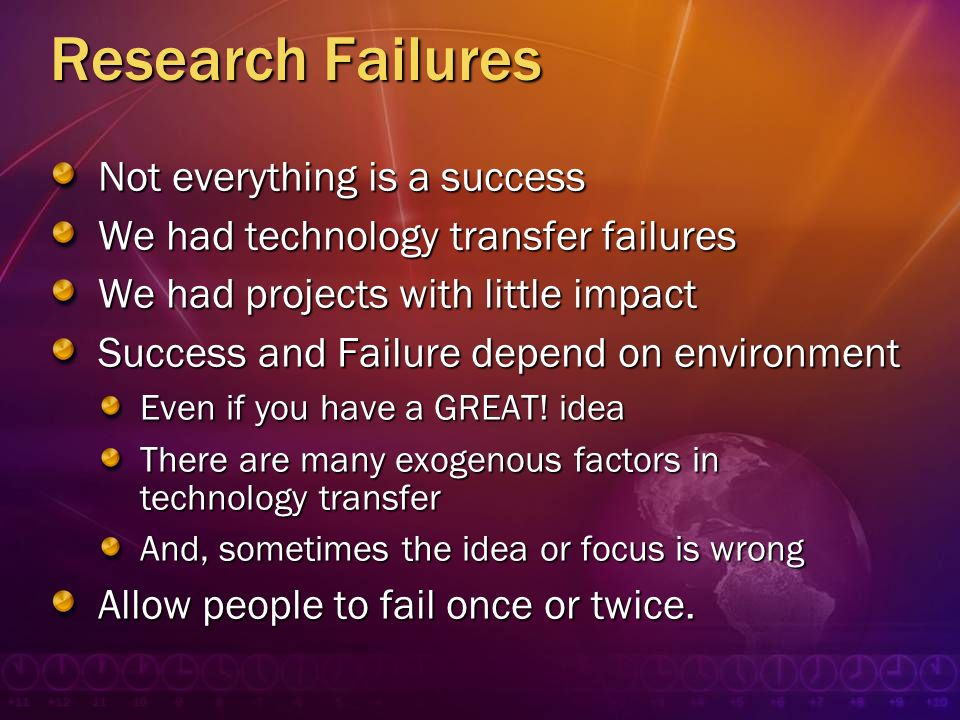 Research Failures Not everything is a success