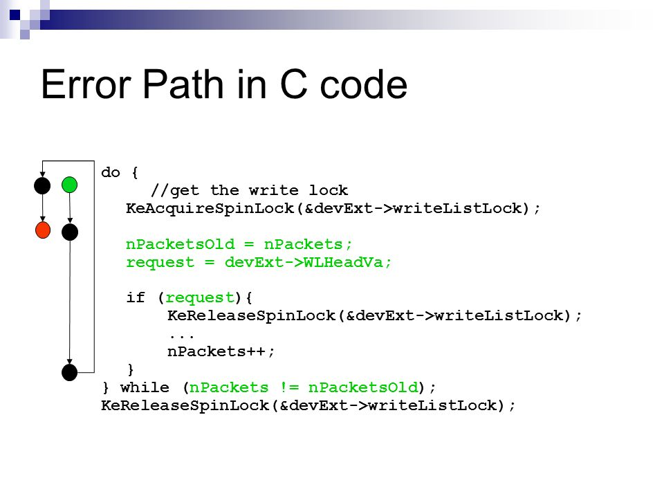 Error Path in C code do { //get the write lock