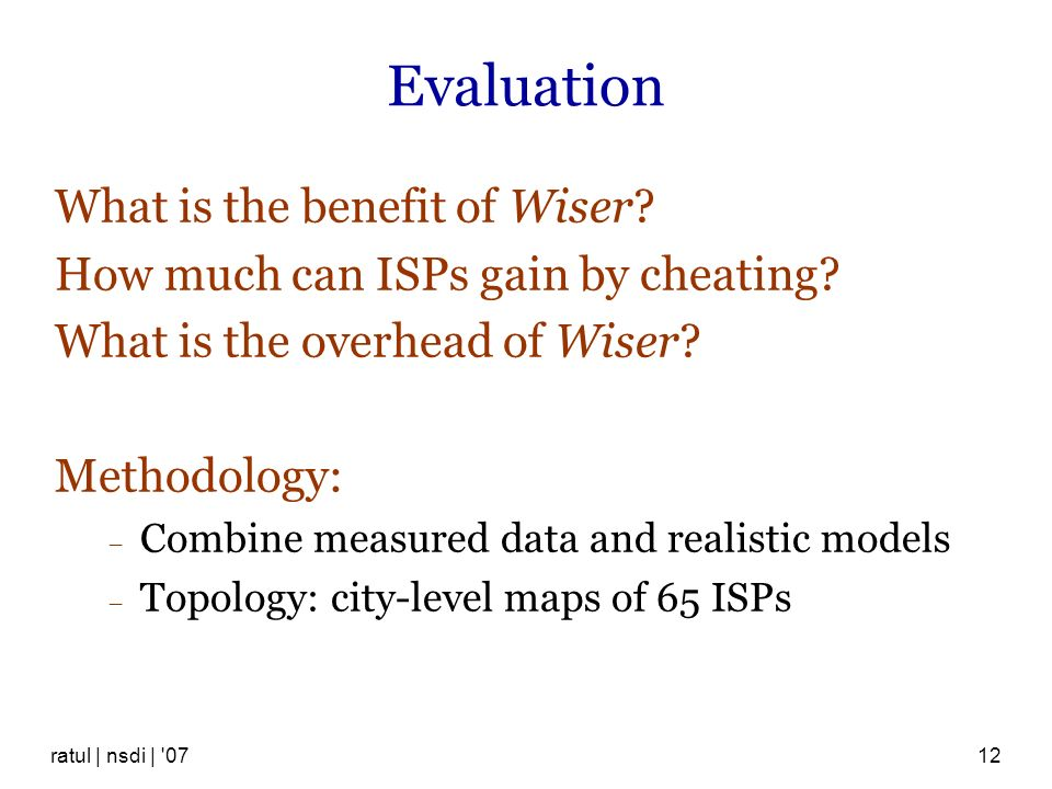 Evaluation What is the benefit of Wiser