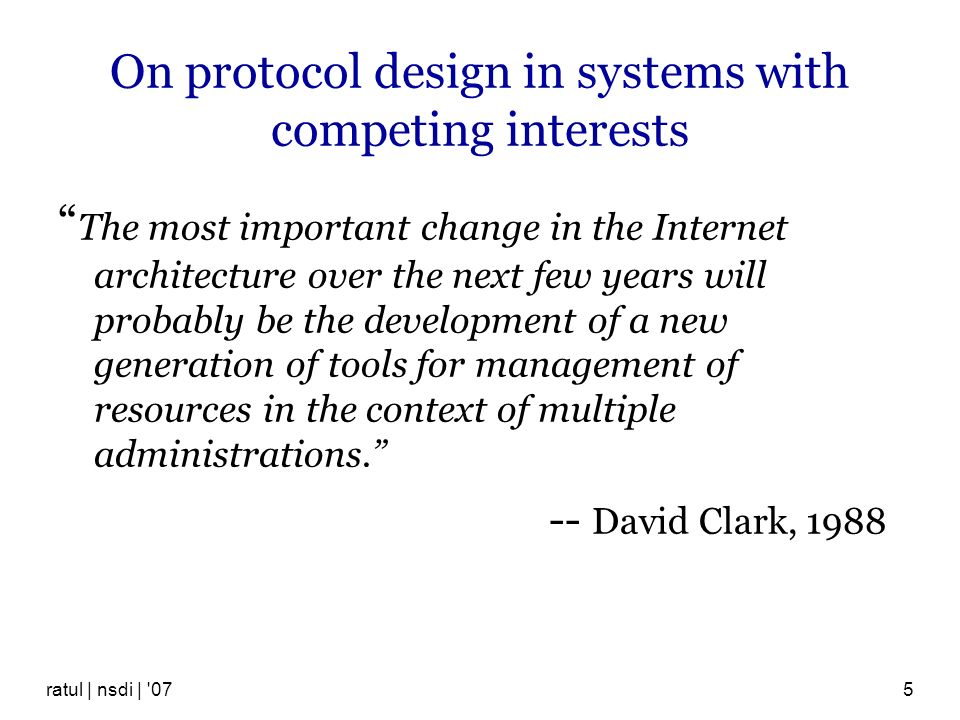 On protocol design in systems with competing interests