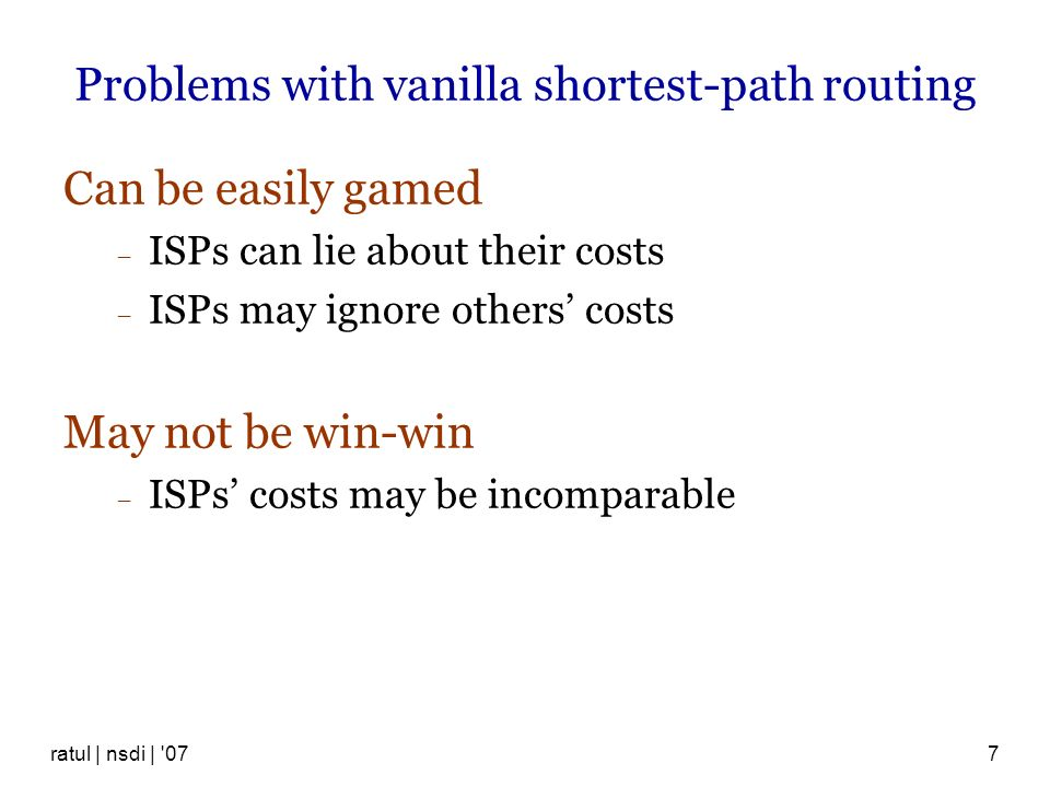 Problems with vanilla shortest-path routing