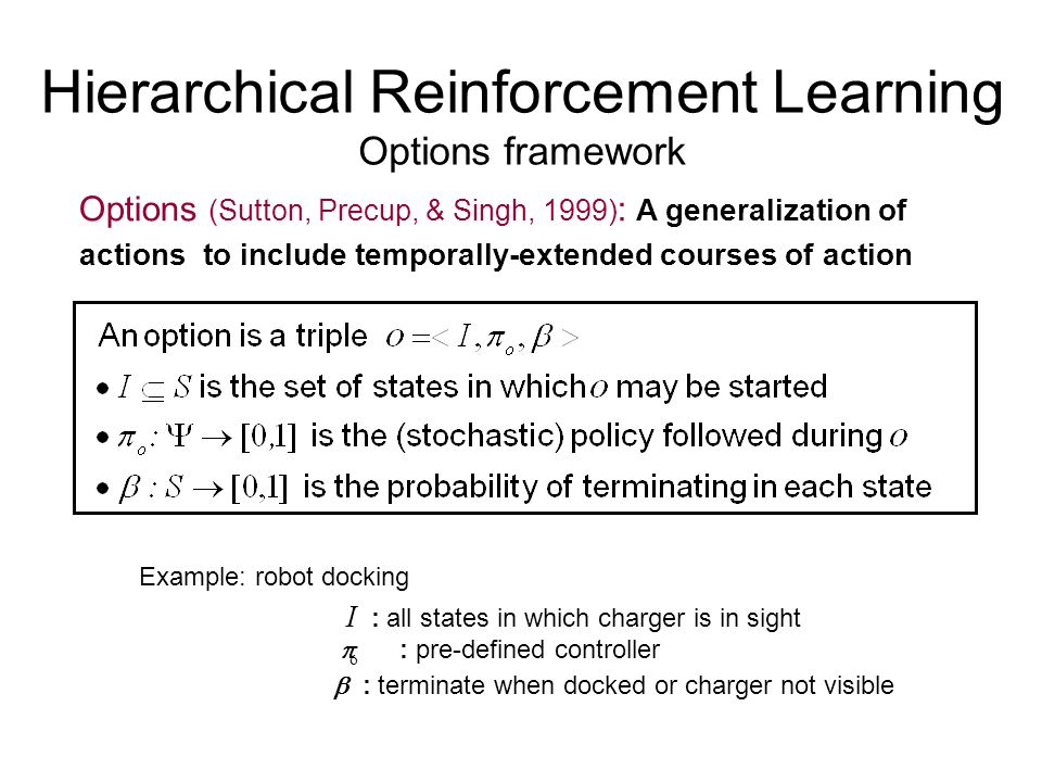 Hierarchical Reinforcement Learning Options framework