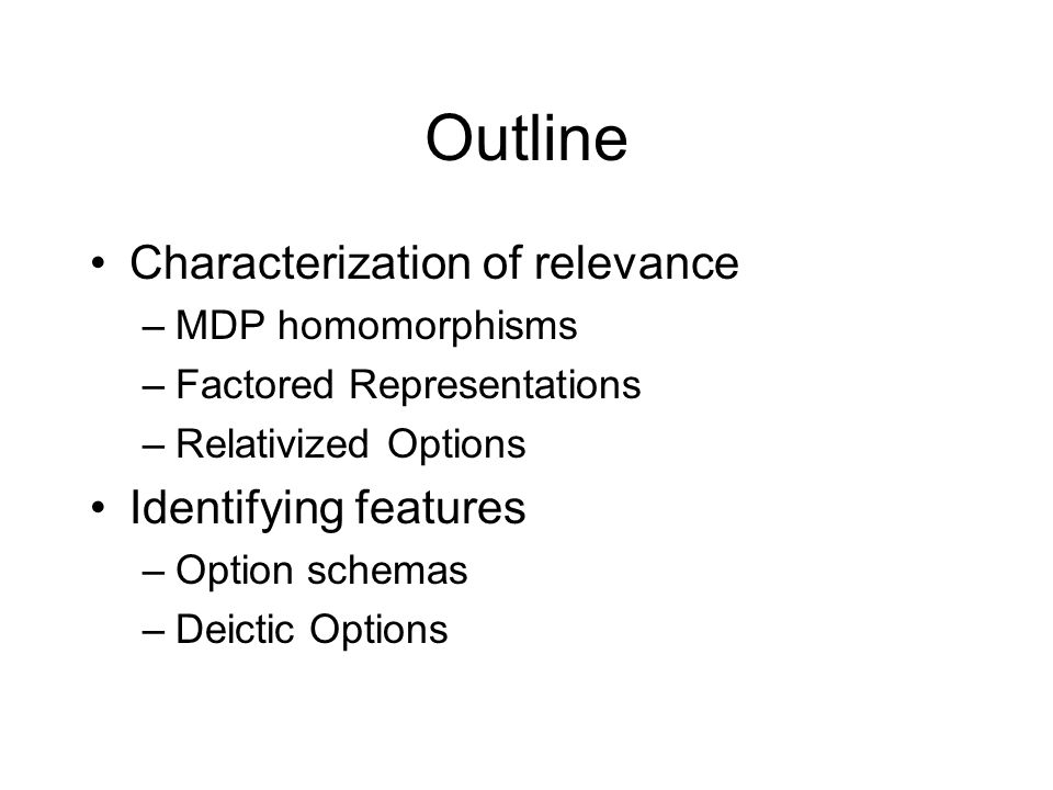 Outline Characterization of relevance Identifying features