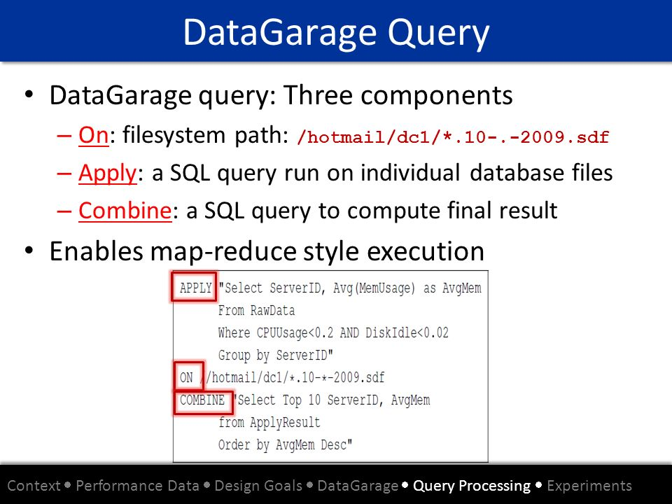 DataGarage Query DataGarage query: Three components