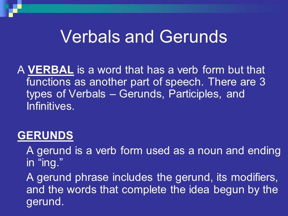 Verbals, Gerunds and Gerund Phrases - ppt video online download