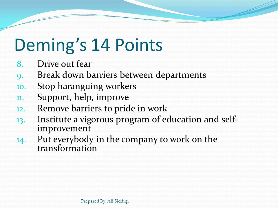 Deming's 14 Points Drive out fear