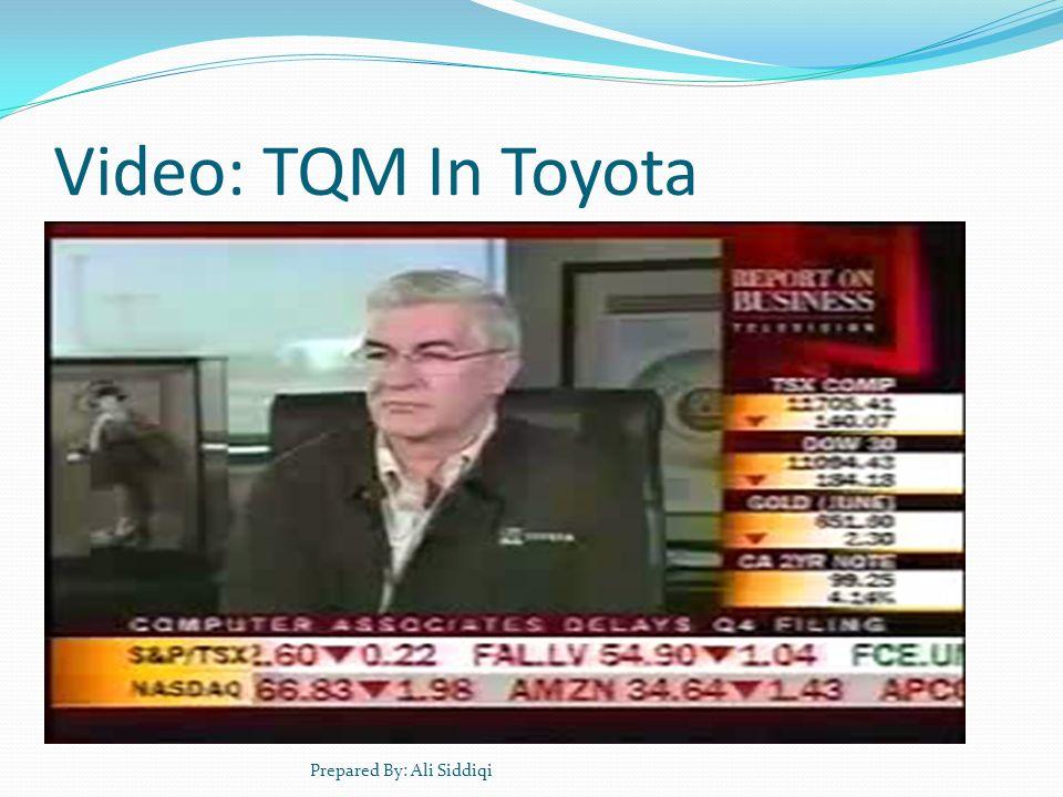 Video: TQM In Toyota Prepared By: Ali Siddiqi