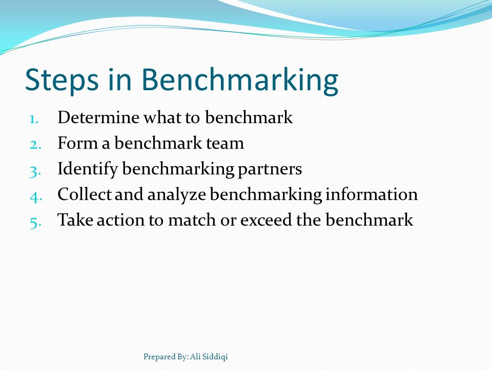 Steps in Benchmarking Determine what to benchmark