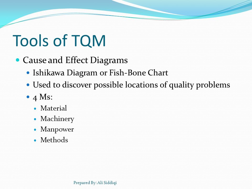 Tools of TQM Cause and Effect Diagrams