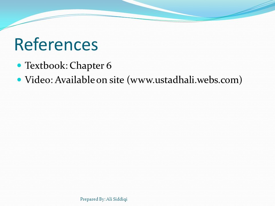 References Textbook: Chapter 6