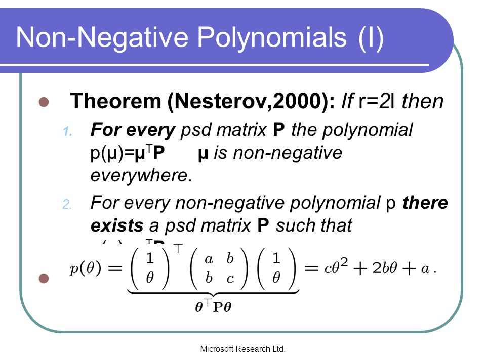 Non-Negative Polynomials (I)