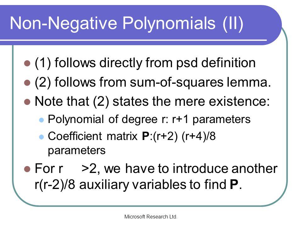 Non-Negative Polynomials (II)
