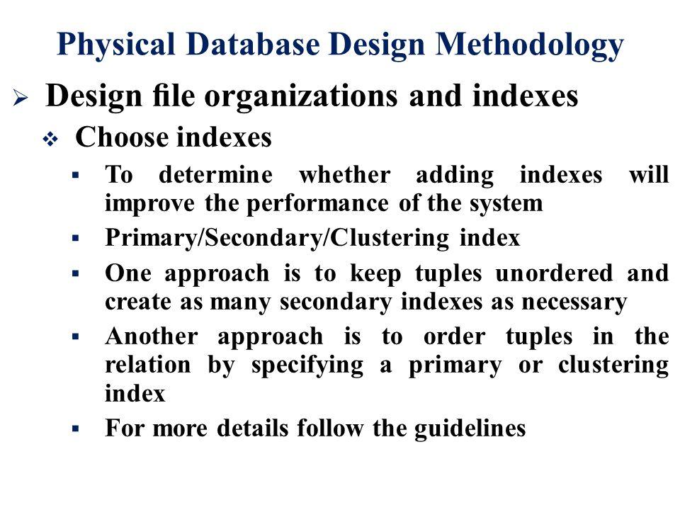 physical database design methodology - Database Design Guidelines