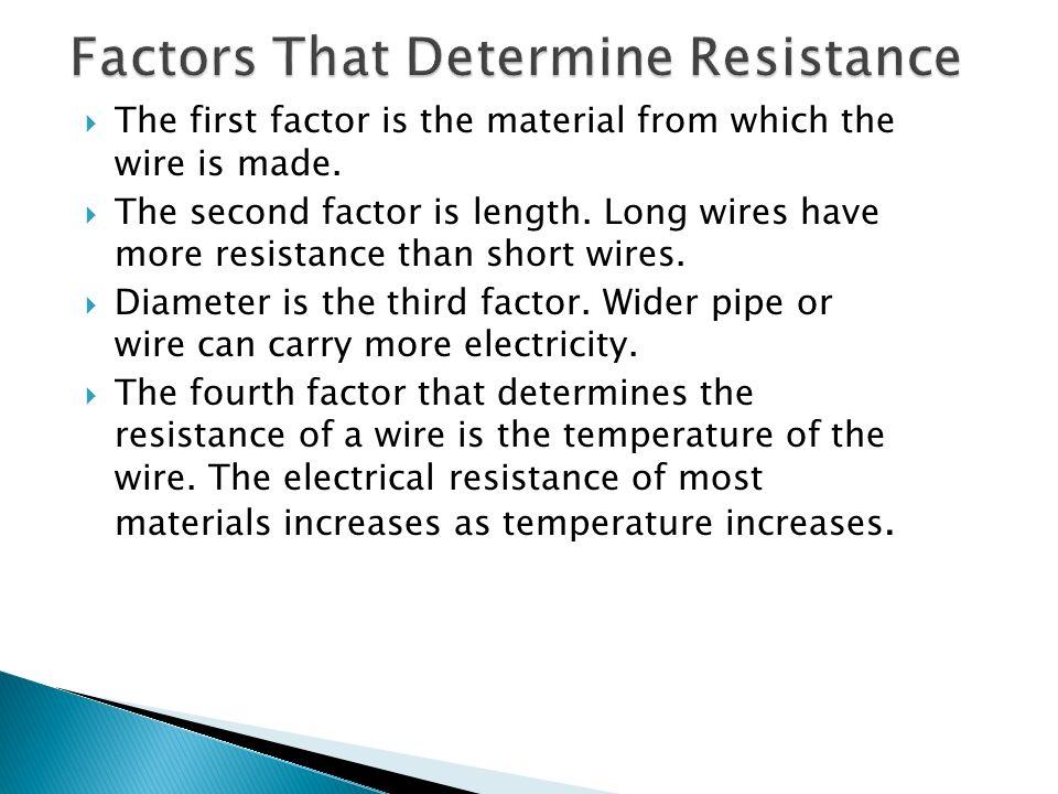 Factors That Determine Resistance