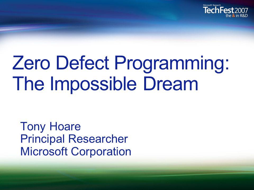 Zero Defect Programming: The Impossible Dream