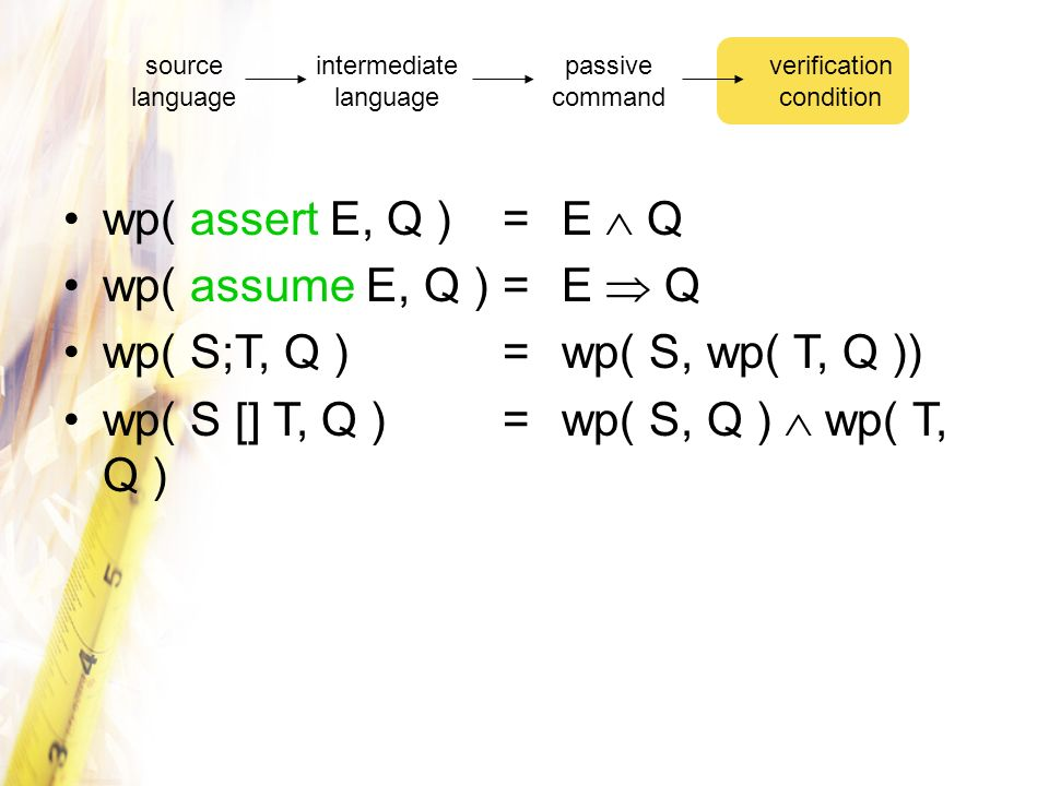 wp( S;T, Q ) = wp( S, wp( T, Q ))