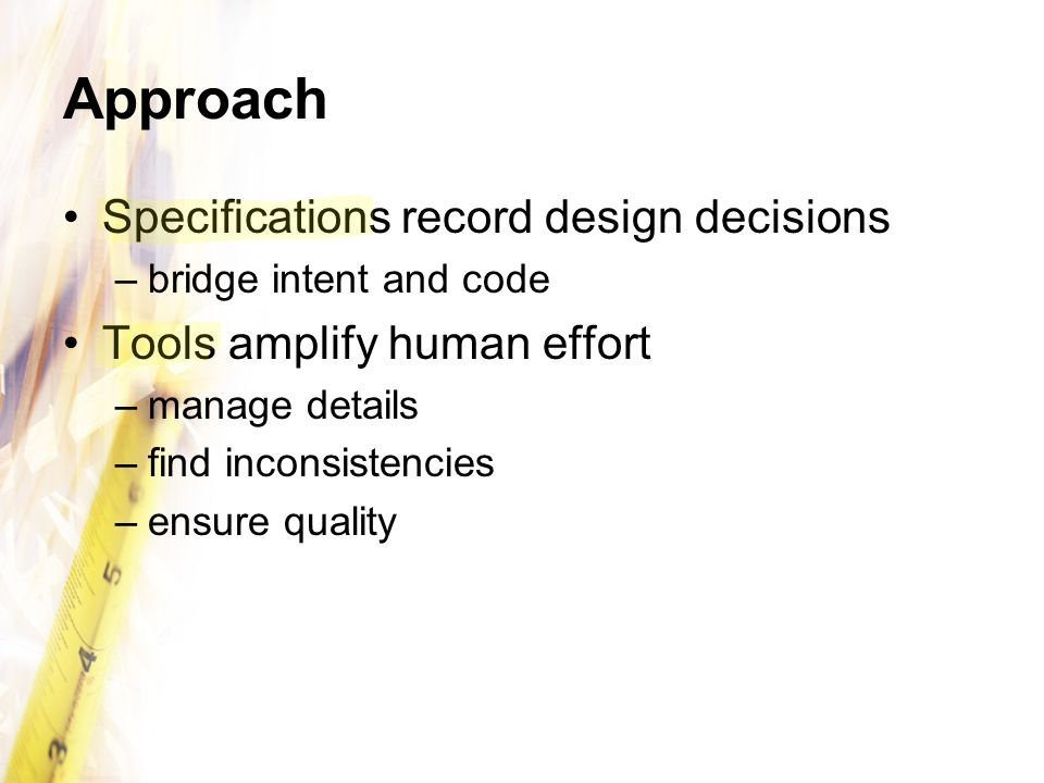 Approach Specifications record design decisions