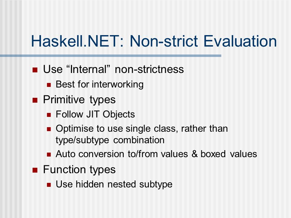 Haskell.NET: Non-strict Evaluation